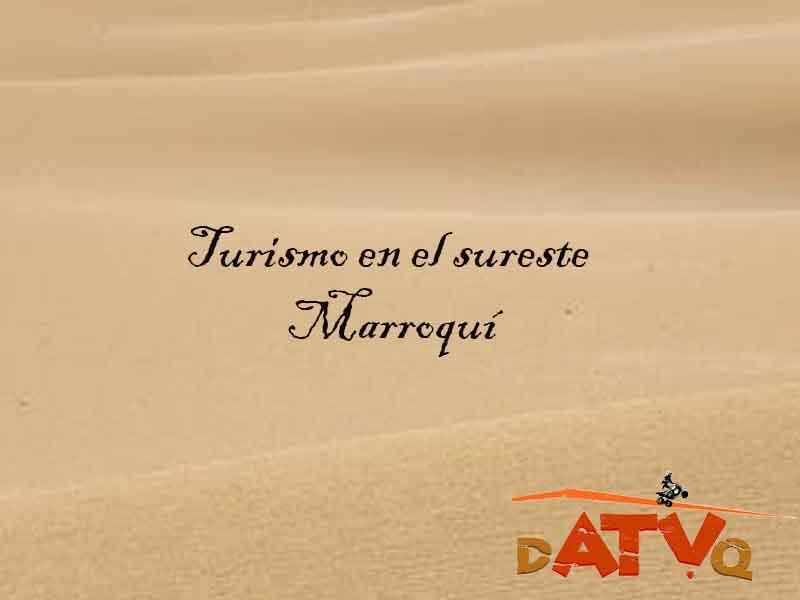 turismo en el sureste marroquí
